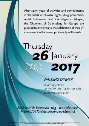 Les Eglises de Scientologie pour l'Europe ont le plaisir de vous inviter à célébrer leur 7e année d'activités dans le domaine de l'amélioration sociale et le dialogue interreligieux à Bruxelles