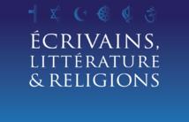 Ecrivains, littérature et religions